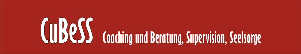CuBeSS Coaching und Beratung, Supervision, Seelsorge